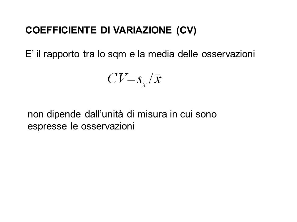 COEFFICIENTE DI VARIAZIONE (CV)
