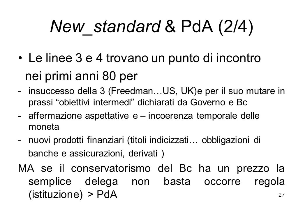 New_standard & PdA (2/4) Le linee 3 e 4 trovano un punto di incontro
