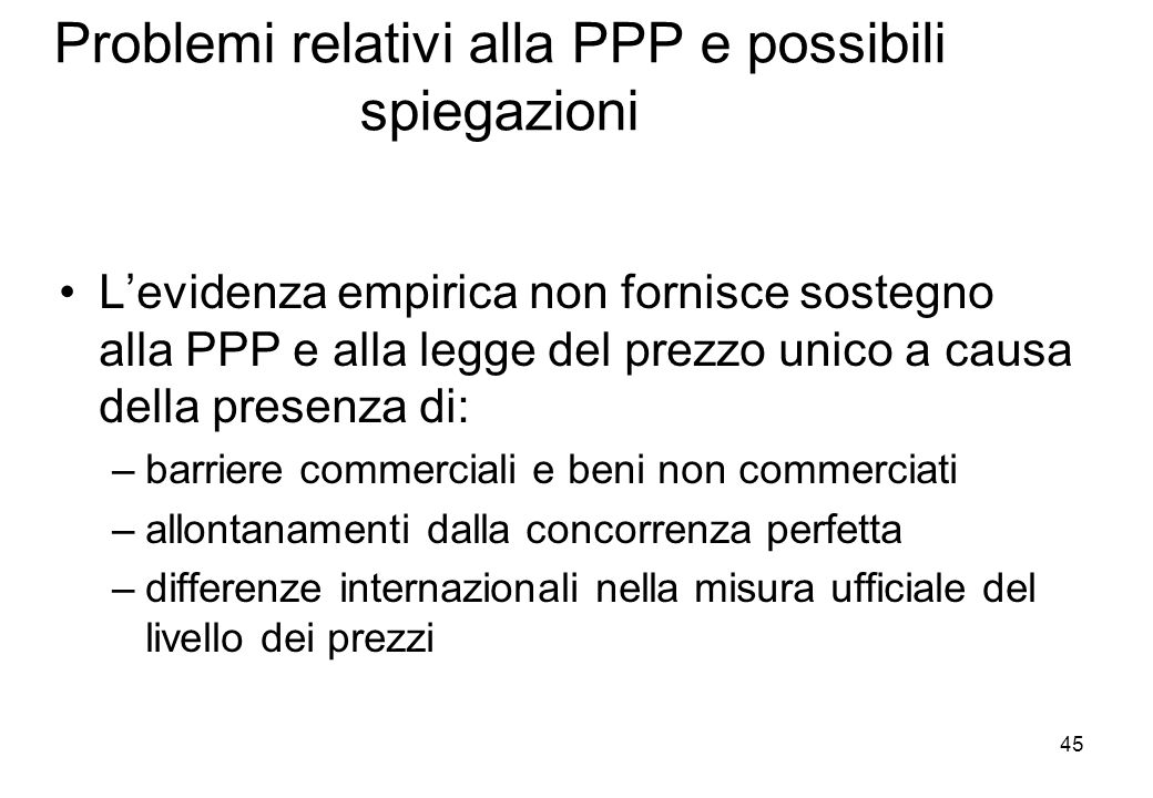 Problemi relativi alla PPP e possibili spiegazioni