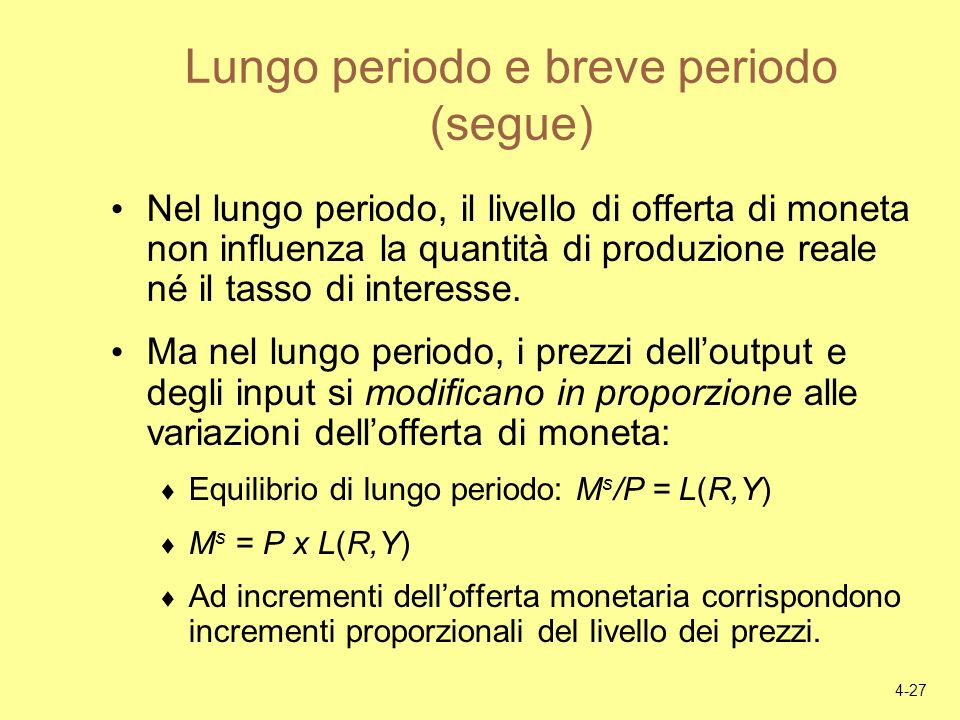Lungo periodo e breve periodo (segue)