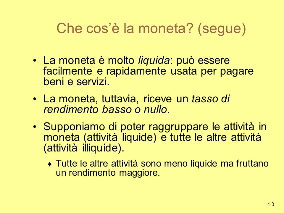 Che cos'è la moneta (segue)