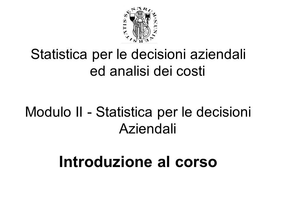 Statistica per le decisioni aziendali ed analisi dei costi