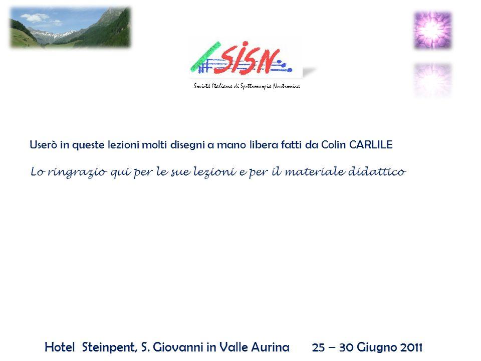 Hotel Steinpent, S. Giovanni in Valle Aurina 25 – 30 Giugno 2011