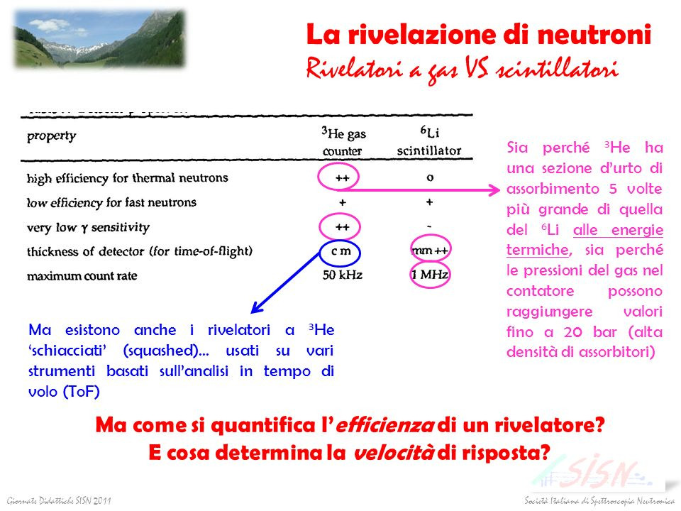 La rivelazione di neutroni Rivelatori a gas VS scintillatori