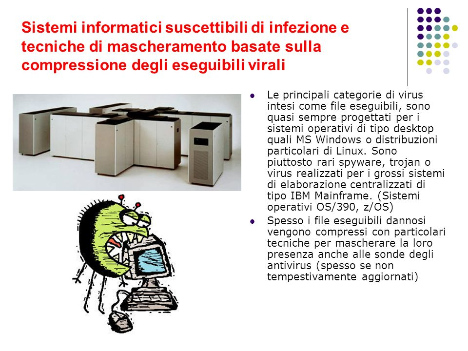 Sistemi informatici suscettibili di infezione e tecniche di mascheramento basate sulla compressione degli eseguibili virali