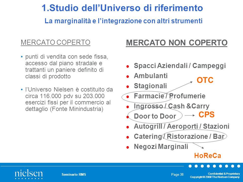 1.Studio dell'Universo di riferimento La marginalità e l'integrazione con altri strumenti