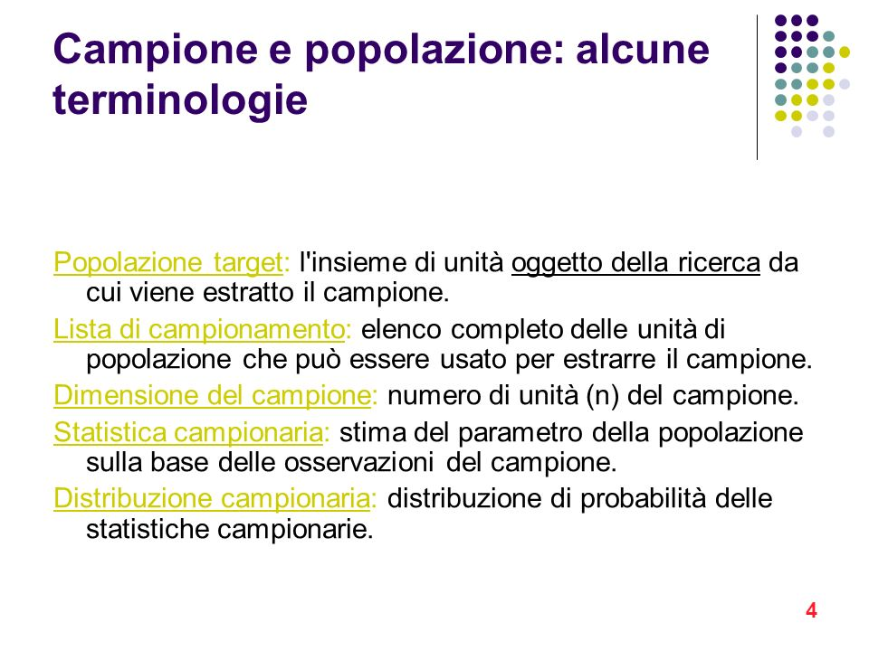 Campione e popolazione: alcune terminologie