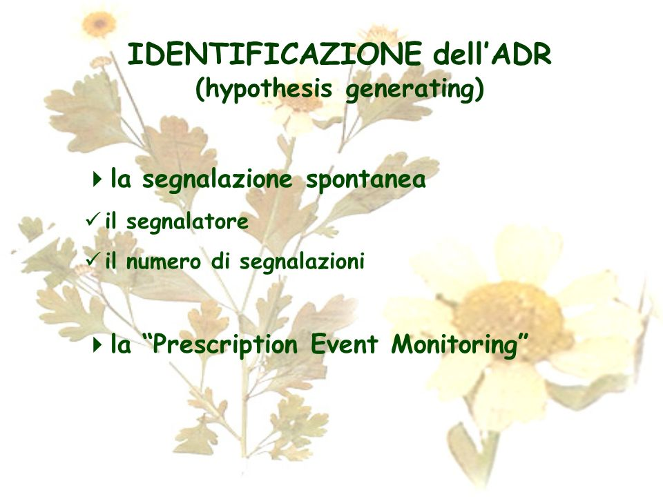 IDENTIFICAZIONE dell'ADR (hypothesis generating)
