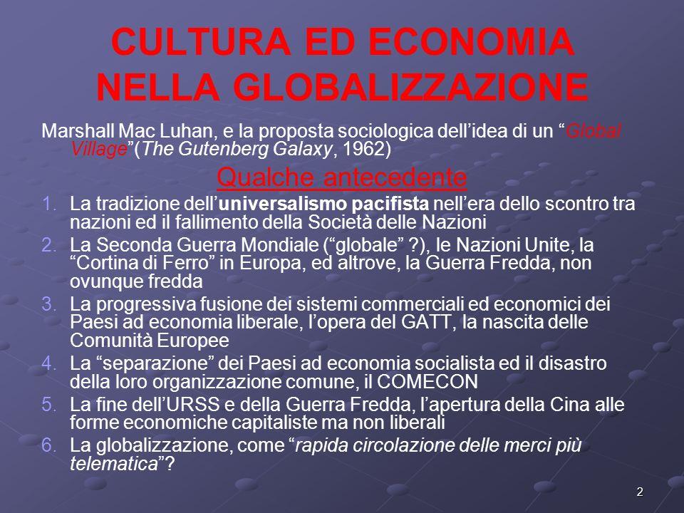 CULTURA ED ECONOMIA NELLA GLOBALIZZAZIONE