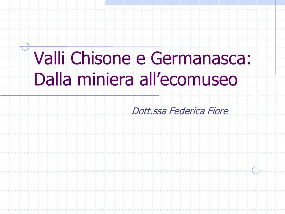 Valli Chisone e Germanasca: Dalla miniera all'ecomuseo