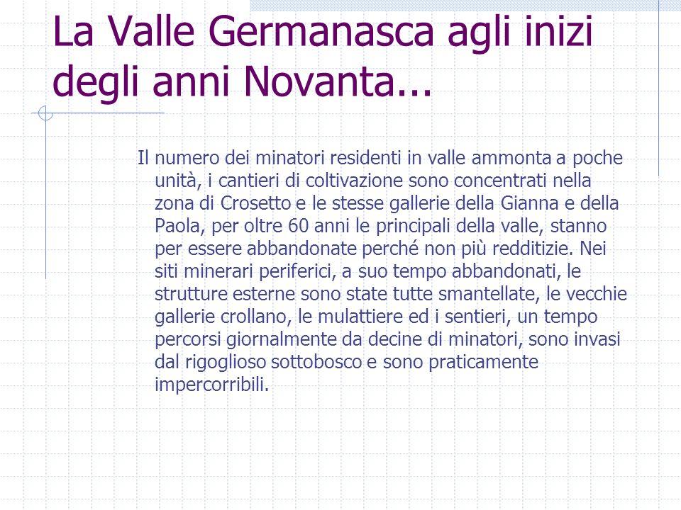La Valle Germanasca agli inizi degli anni Novanta...