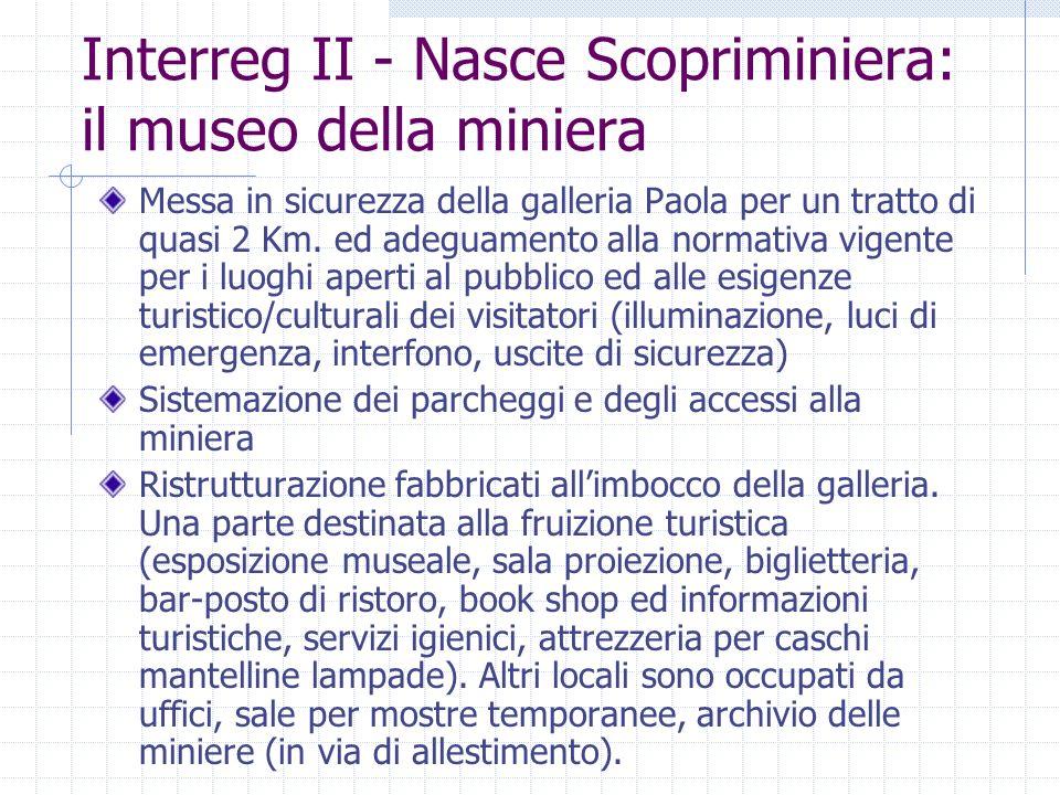 Interreg II - Nasce Scopriminiera: il museo della miniera