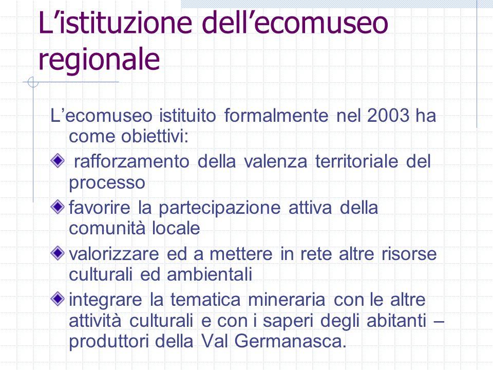 L'istituzione dell'ecomuseo regionale