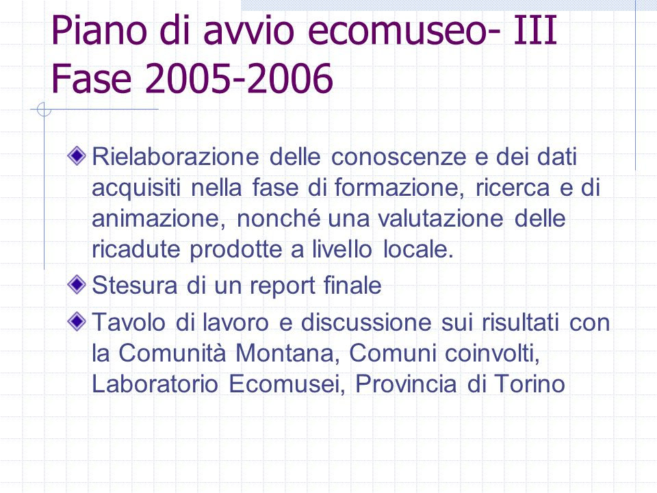 Piano di avvio ecomuseo- III Fase 2005-2006