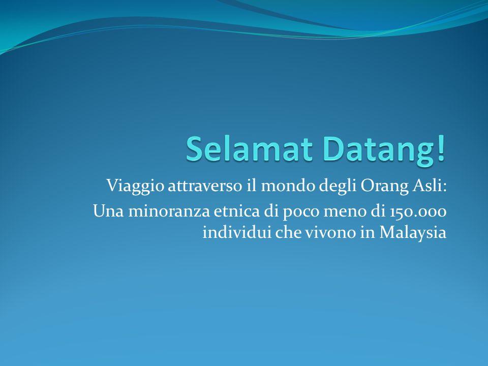 Viaggio attraverso il mondo degli Orang Asli:
