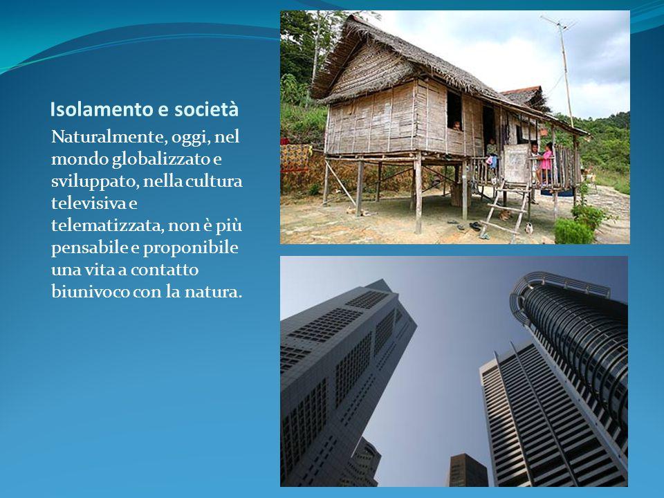 Isolamento e società