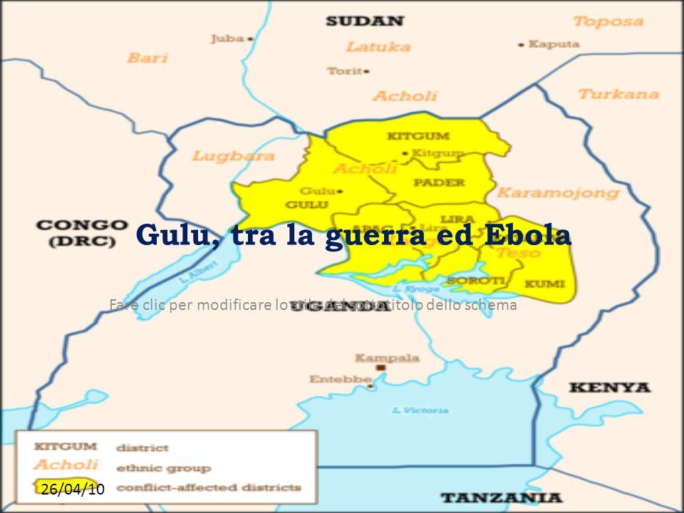 Gulu, tra la guerra ed Ebola