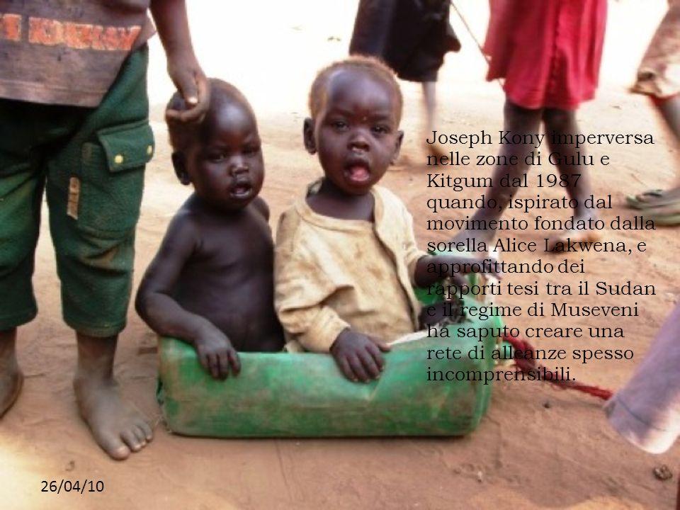 Joseph Kony imperversa nelle zone di Gulu e Kitgum dal 1987 quando, ispirato dal movimento fondato dalla sorella Alice Lakwena, e approfittando dei rapporti tesi tra il Sudan e il regime di Museveni ha saputo creare una rete di alleanze spesso incomprensibili.