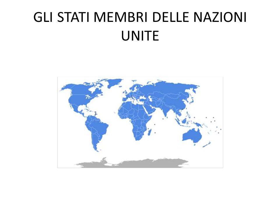 GLI STATI MEMBRI DELLE NAZIONI UNITE