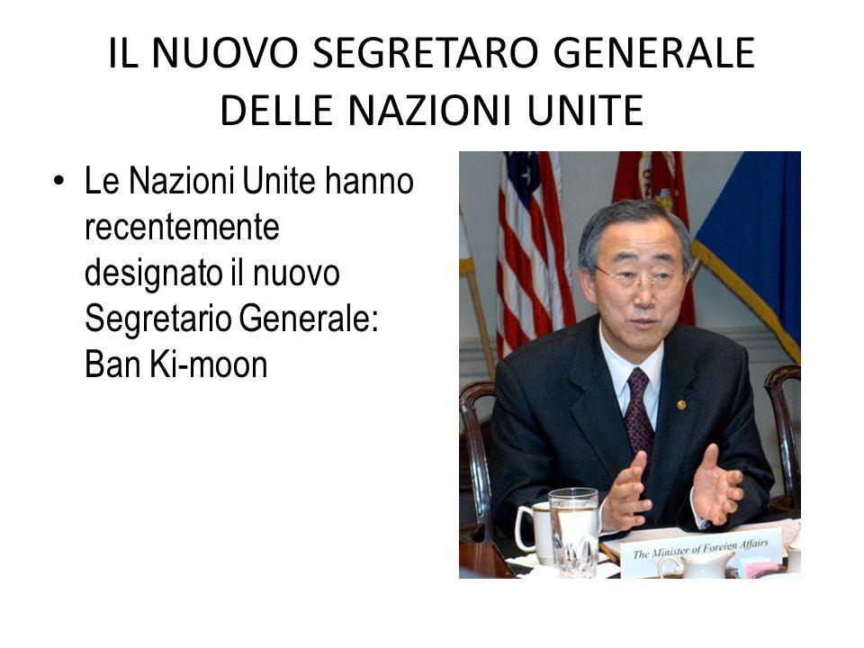 IL NUOVO SEGRETARO GENERALE DELLE NAZIONI UNITE