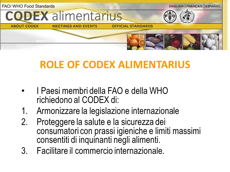ROLE OF CODEX ALIMENTARIUS