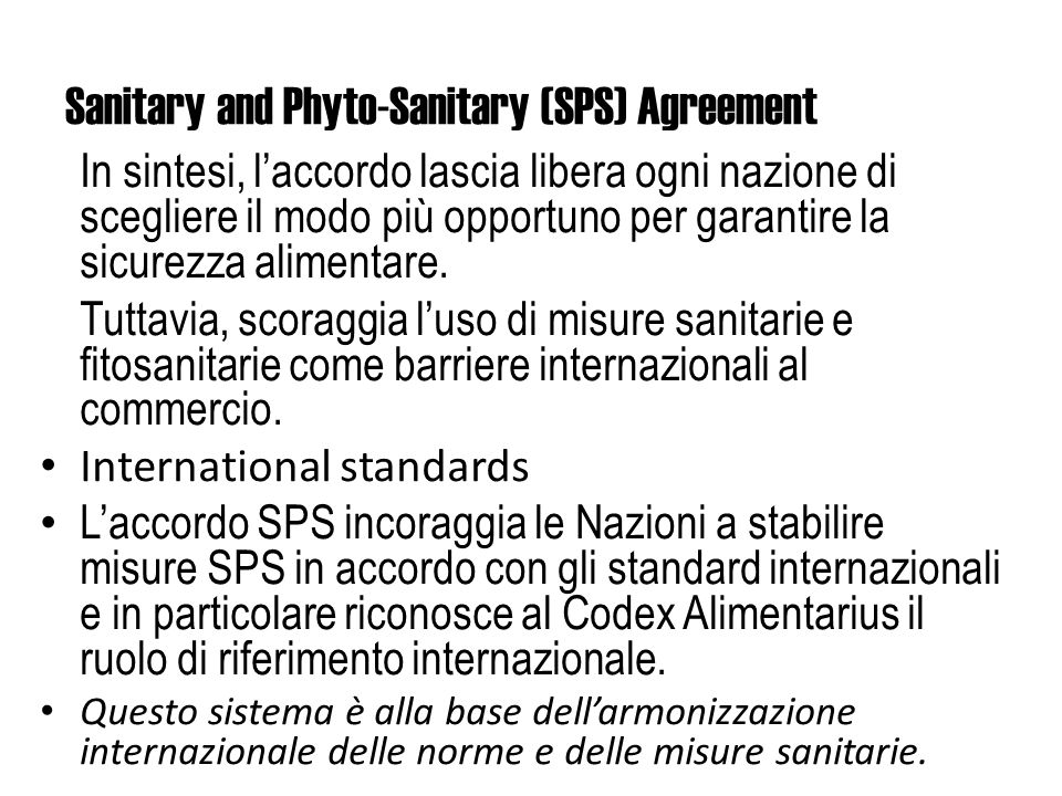 Sanitary and Phyto-Sanitary (SPS) Agreement