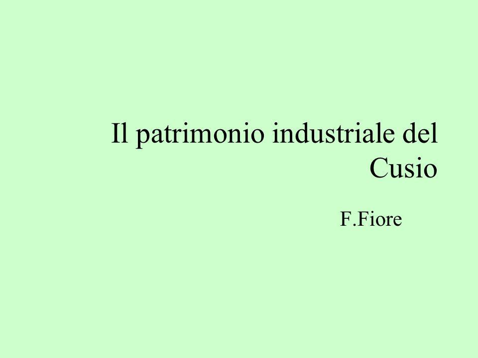 Il patrimonio industriale del Cusio