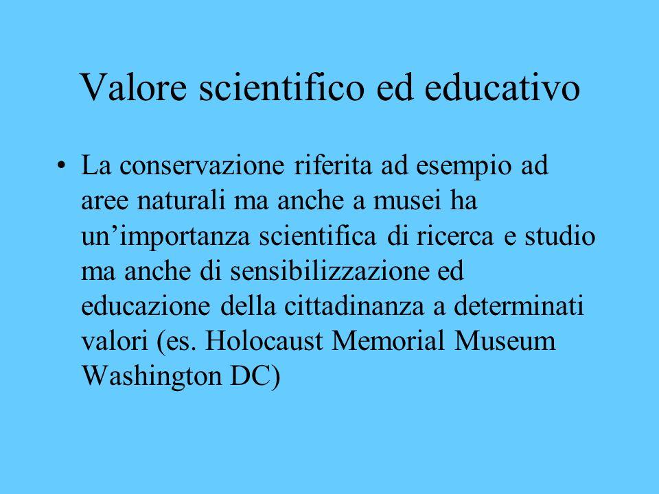 Valore scientifico ed educativo