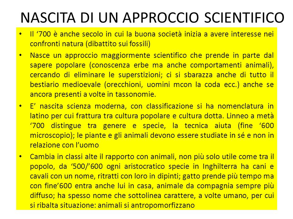 NASCITA DI UN APPROCCIO SCIENTIFICO
