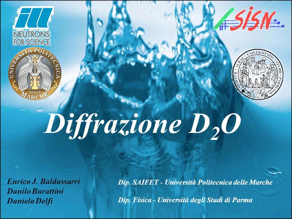 Diffrazione D2O Enrico J. Baldassarri Danilo Burattini Daniela Delfi