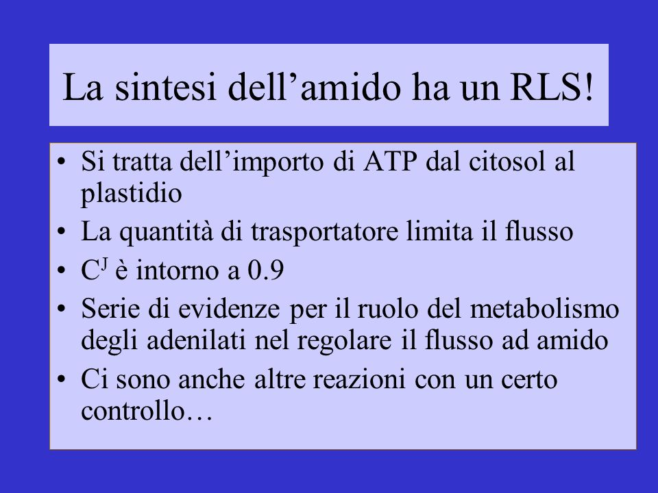 La sintesi dell'amido ha un RLS!