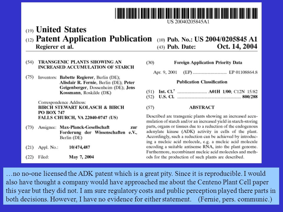 …no no-one licensed the ADK patent which is a great pity