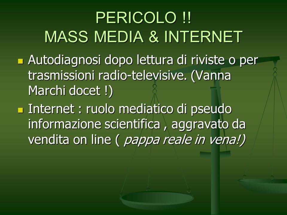 PERICOLO !! MASS MEDIA & INTERNET