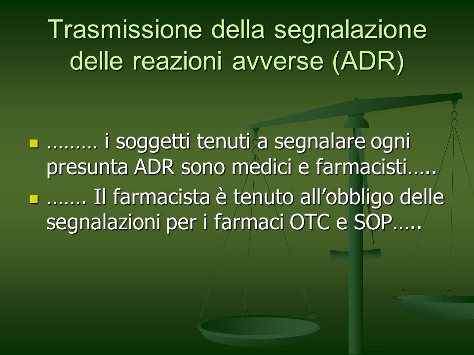 Trasmissione della segnalazione delle reazioni avverse (ADR)