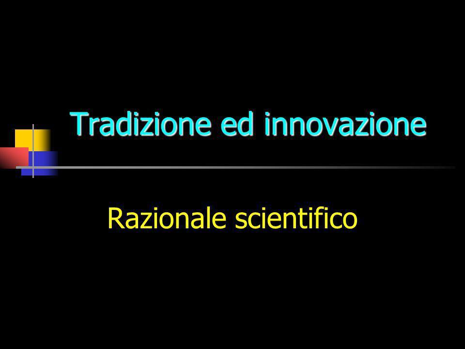 Tradizione ed innovazione