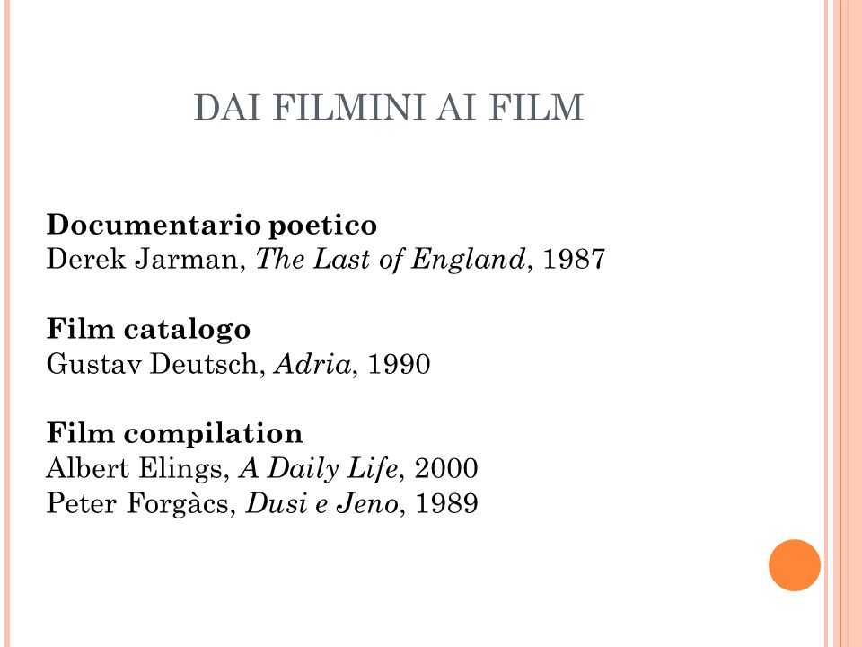 DAI FILMINI AI FILM Documentario poetico