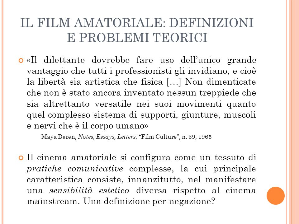 IL FILM AMATORIALE: DEFINIZIONI E PROBLEMI TEORICI
