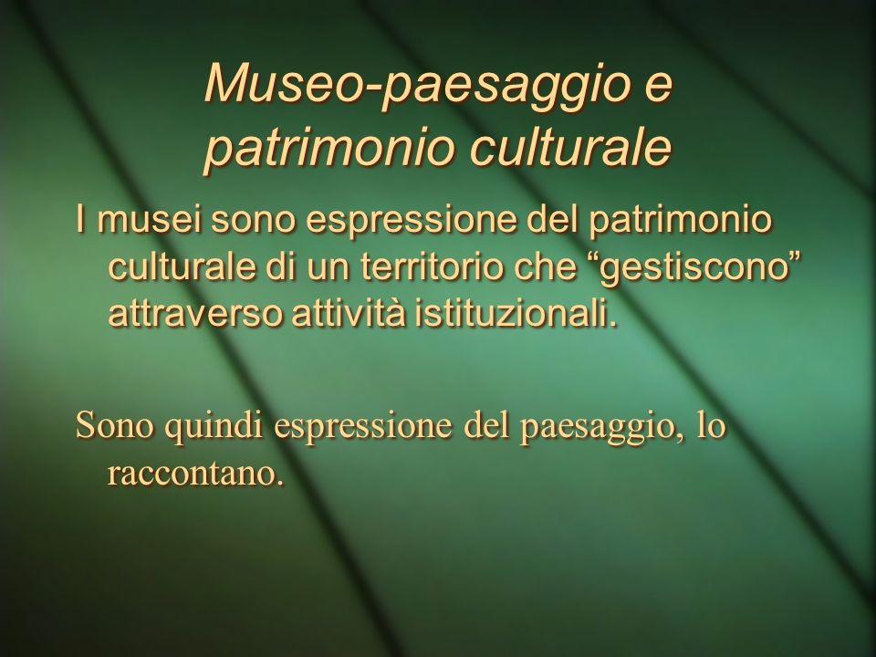 Museo-paesaggio e patrimonio culturale