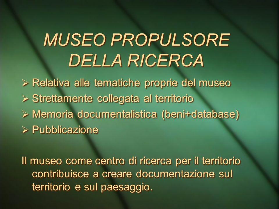 MUSEO PROPULSORE DELLA RICERCA
