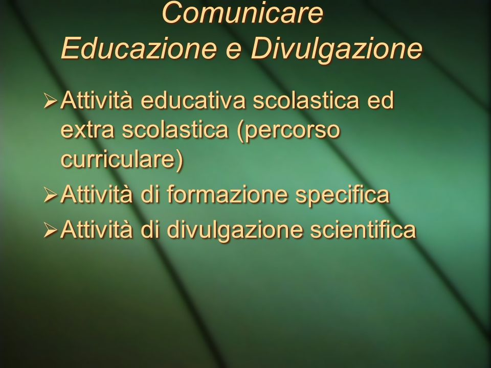 Comunicare Educazione e Divulgazione