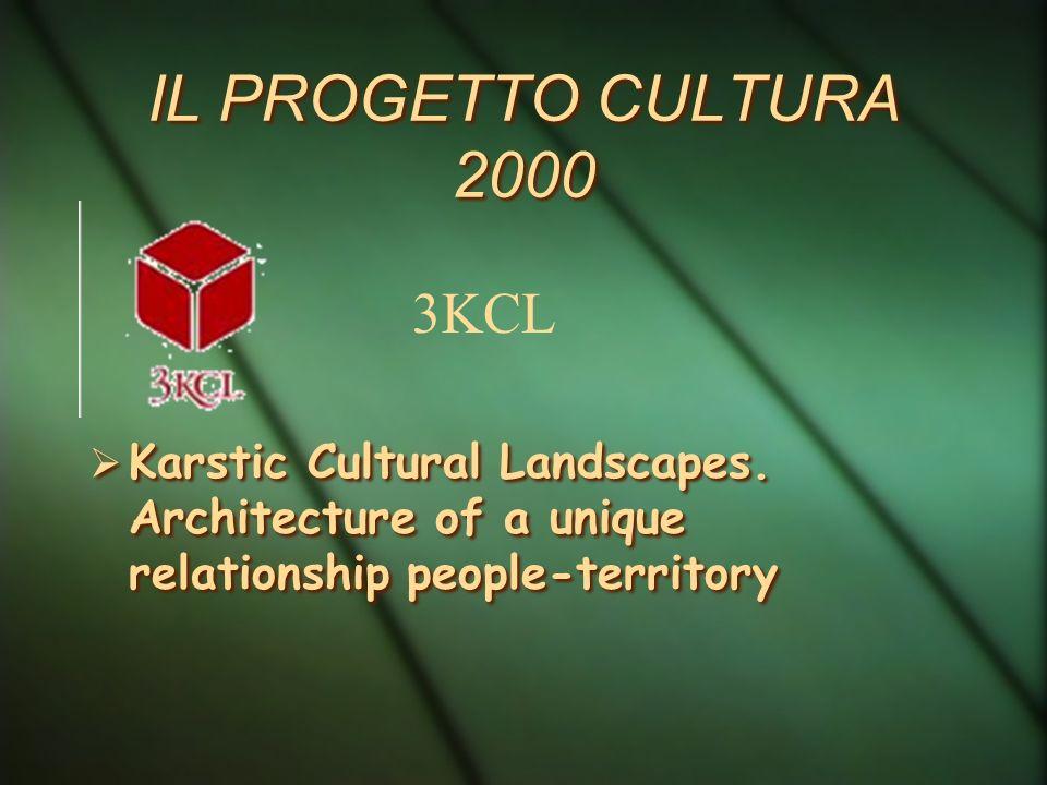 IL PROGETTO CULTURA 2000 3KCL