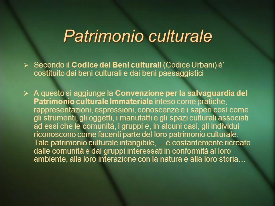 Patrimonio culturale Secondo il Codice dei Beni culturali (Codice Urbani) è' costituito dai beni culturali e dai beni paesaggistici.
