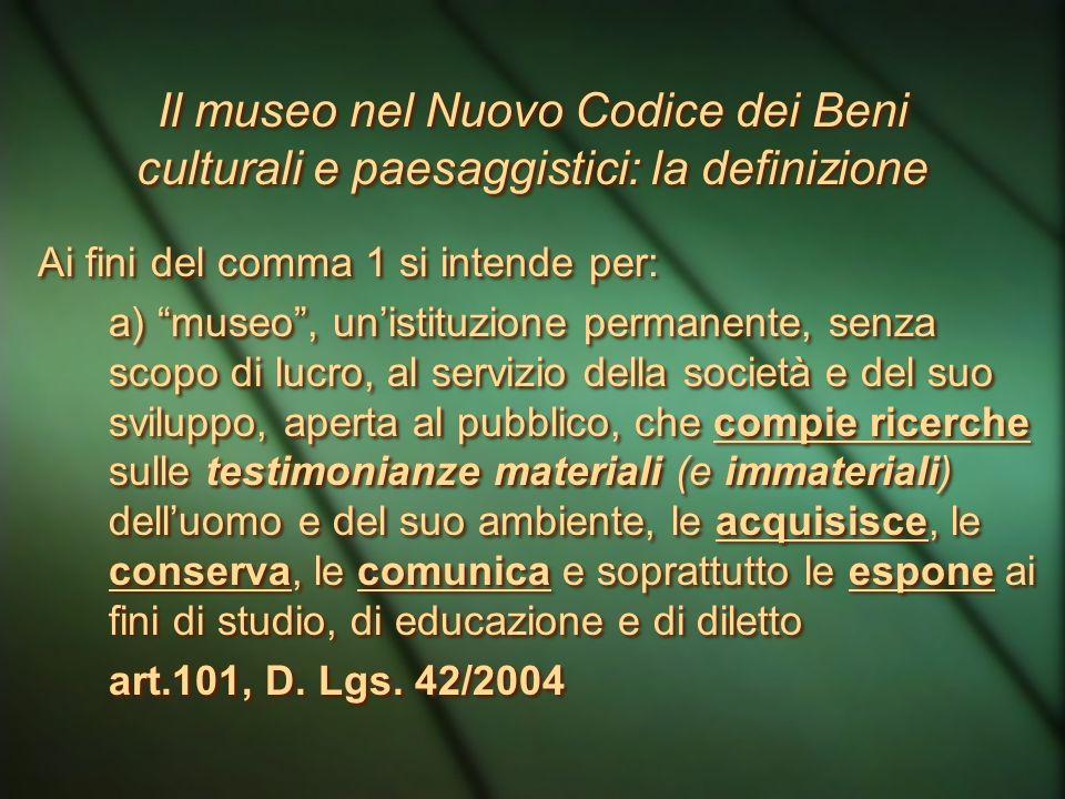 Il museo nel Nuovo Codice dei Beni culturali e paesaggistici: la definizione