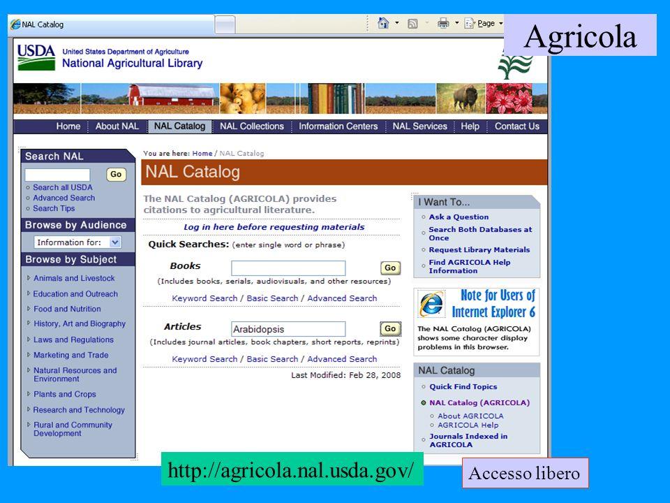 Agricola http://agricola.nal.usda.gov/ Accesso libero