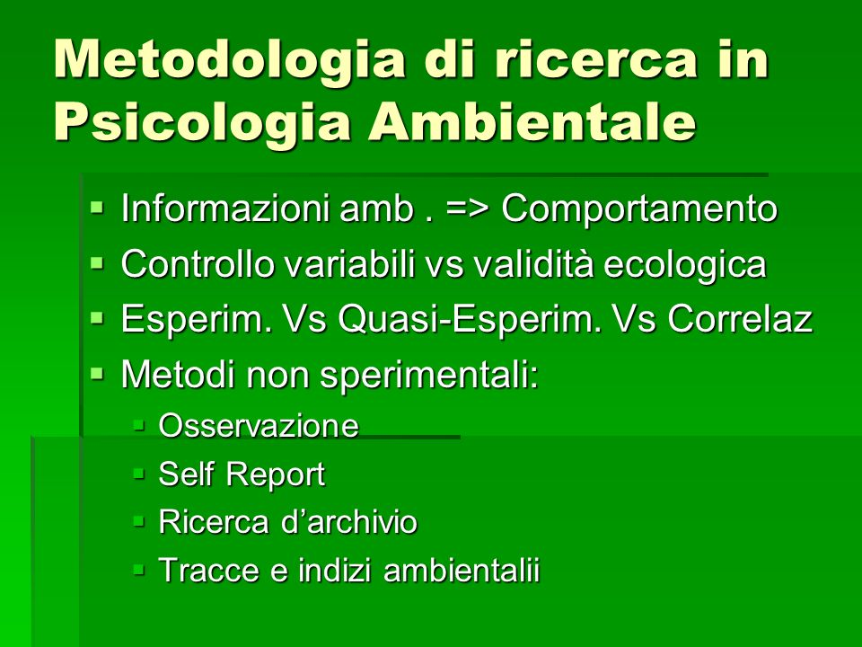 Metodologia di ricerca in Psicologia Ambientale
