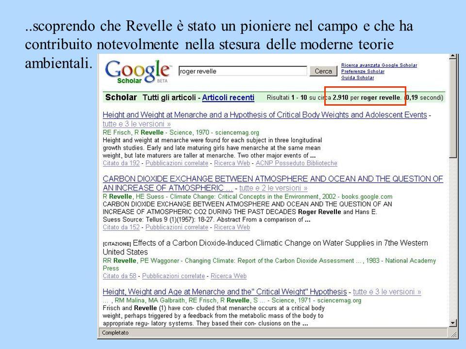 ..scoprendo che Revelle è stato un pioniere nel campo e che ha contribuito notevolmente nella stesura delle moderne teorie ambientali.
