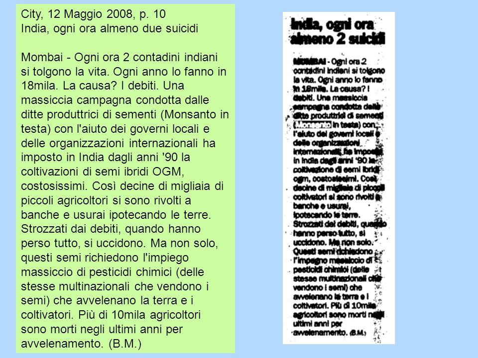 City, 12 Maggio 2008, p. 10 India, ogni ora almeno due suicidi.