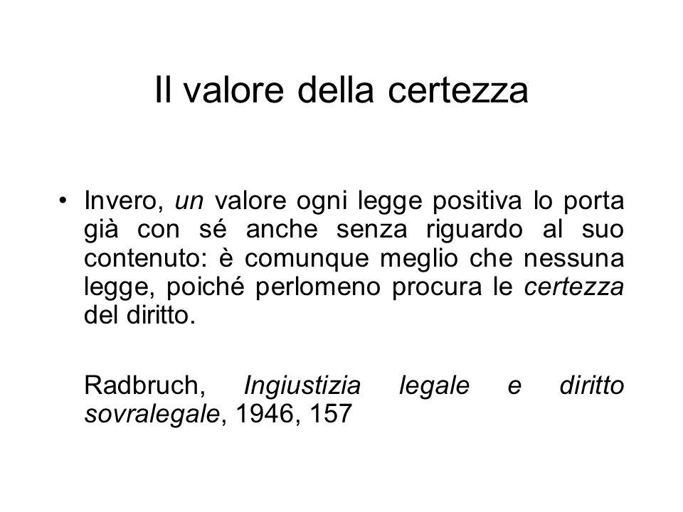 Il valore della certezza