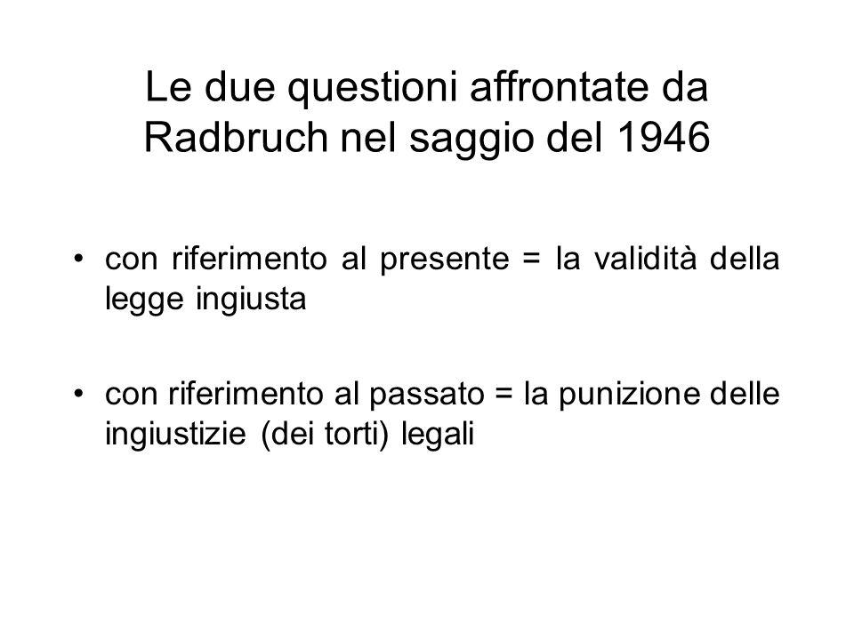 Le due questioni affrontate da Radbruch nel saggio del 1946
