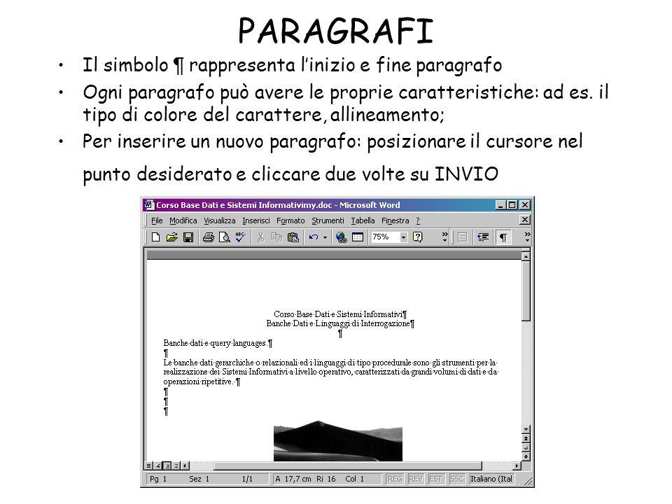 PARAGRAFI Il simbolo ¶ rappresenta l'inizio e fine paragrafo